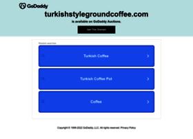 Turkishstylegroundcoffee.com thumbnail