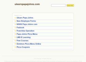 Ulearnpapajohns.com thumbnail