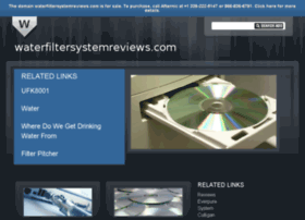 Waterfiltersystemreviews.com thumbnail